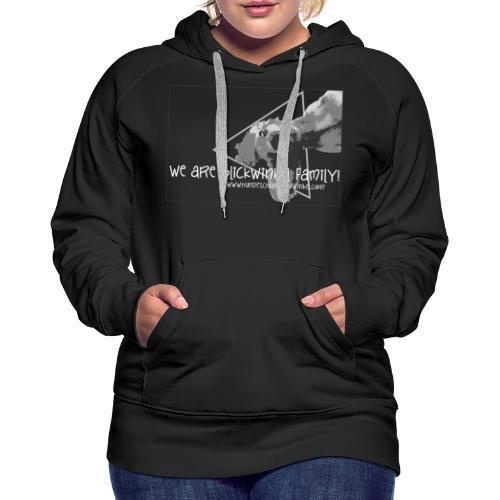 WE ARE FAMILY! - Frauen Premium Hoodie