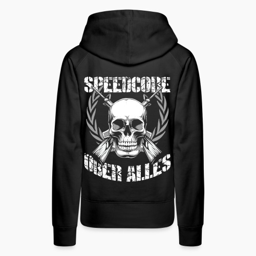Speedcore Über Alles - Women's Premium Hoodie