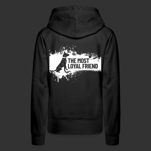 The most loyal friend - Women's Premium Hoodie
