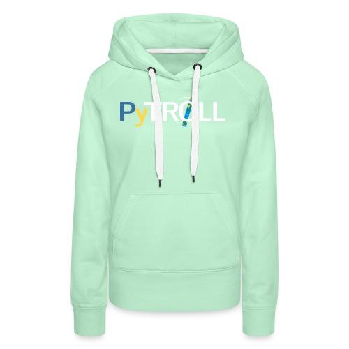 pytröll - Women's Premium Hoodie