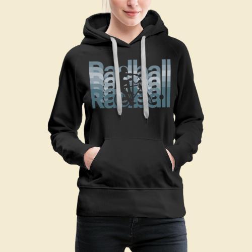 Radball   Typo Art - Frauen Premium Hoodie