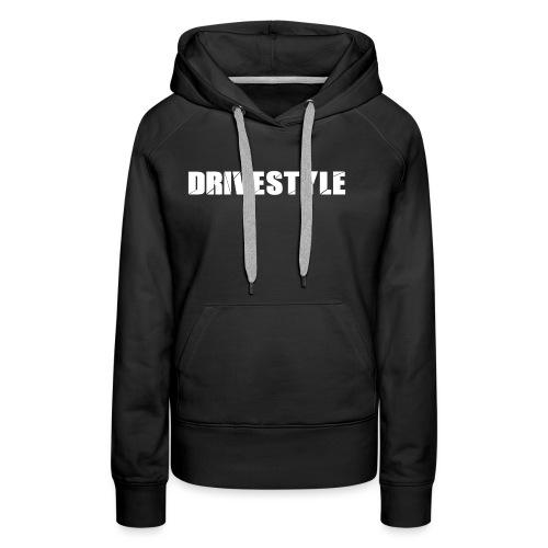 DriveStyle - Frauen Premium Hoodie