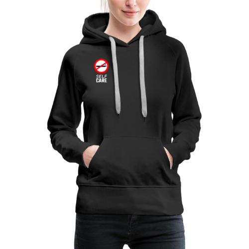 SELF CARE - Frauen Premium Hoodie