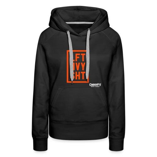 LFTHVYSHT - Frauen Premium Hoodie