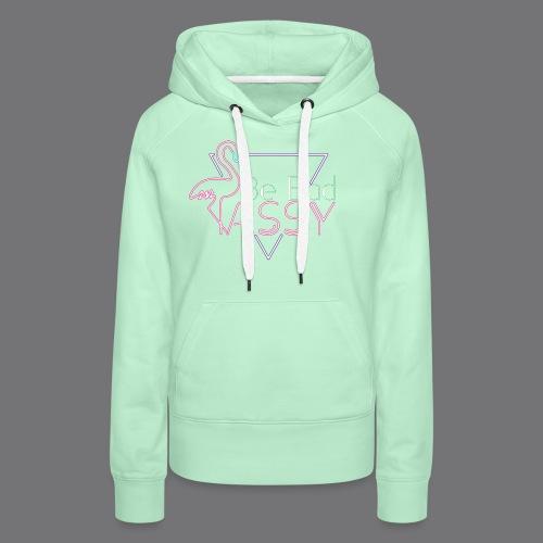 BE BAD ASSY t-shirts - Women's Premium Hoodie