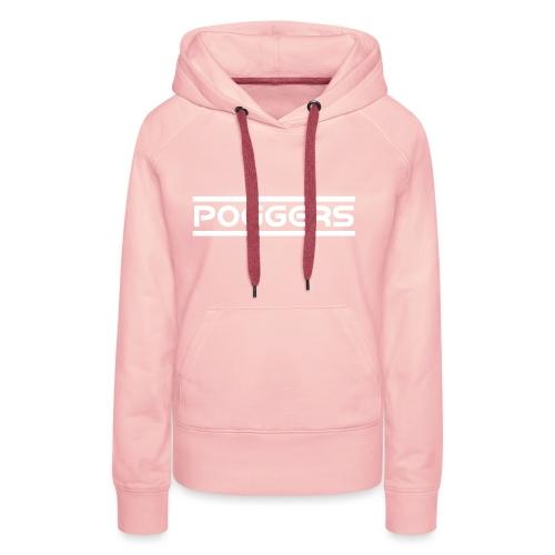 POGGERS - Frauen Premium Hoodie