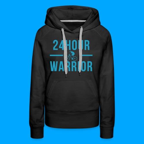 24hour Warrior - Frauen Premium Hoodie