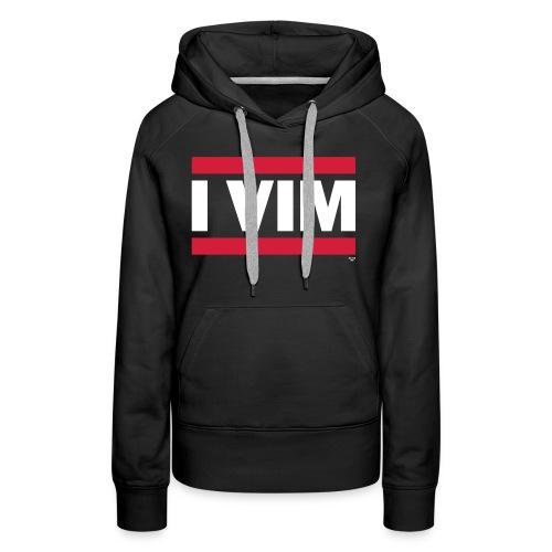 I VIM - Women's Premium Hoodie