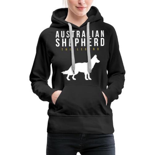 Australian Shepherd Legendär Dog Hund - Frauen Premium Hoodie