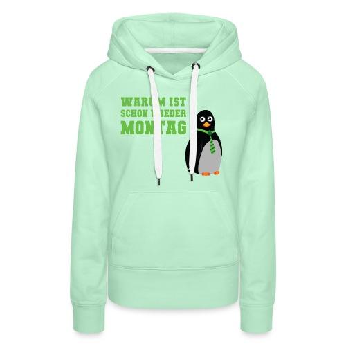 Wieder Montag - Frauen Premium Hoodie
