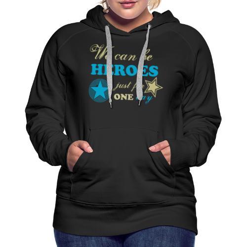 heroes - Sweat-shirt à capuche Premium pour femmes