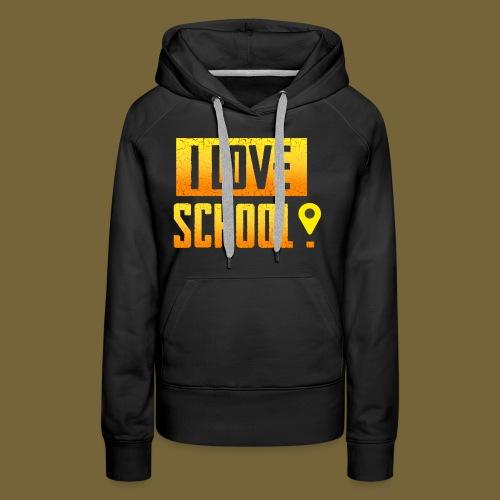 i love school - Frauen Premium Hoodie