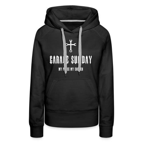 garage sunday - Frauen Premium Hoodie