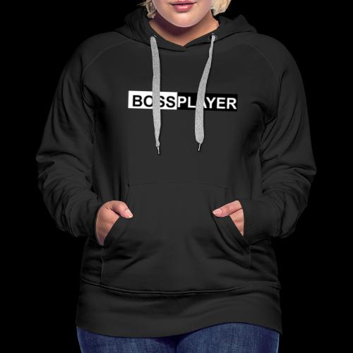 BOSSPLAYER - Frauen Premium Hoodie