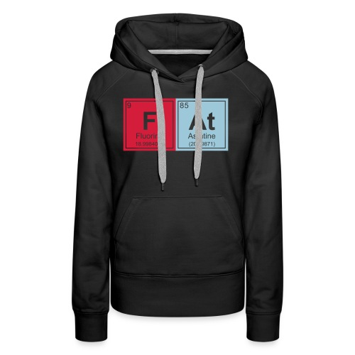 Geeky Fat Periodic Elements - Women's Premium Hoodie