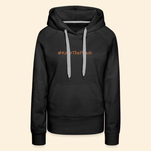 Hashtag KeepThePeach - Sweat-shirt à capuche Premium pour femmes
