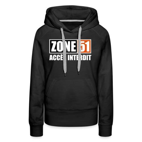 ZONE 51 - ACCES INTERDIT - Sweat-shirt à capuche Premium pour femmes