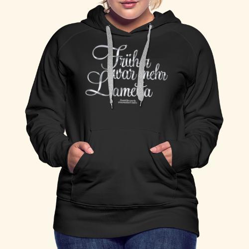 Frühar war mehr Lametta Silber - Frauen Premium Hoodie