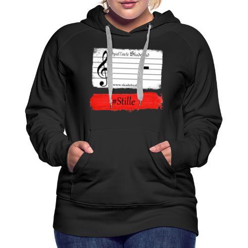#Stille - Frauen Premium Hoodie