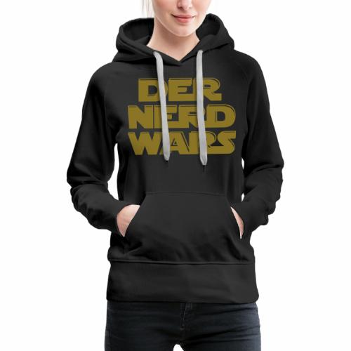 der nerd wars - Frauen Premium Hoodie