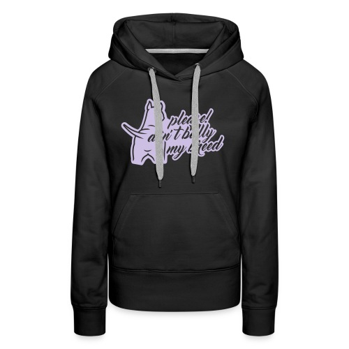 please! don´t bully 1c - Frauen Premium Hoodie
