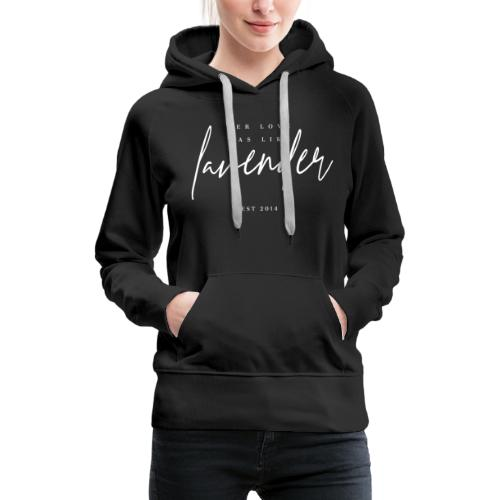 Her love was like lavender - Laura Chouette - Women's Premium Hoodie