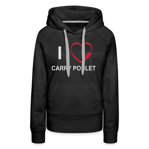i love CARRY POULET - Sweat-shirt à capuche Premium pour femmes