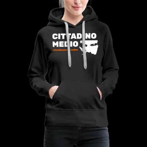 Cittadino Medio - Felpa con cappuccio premium da donna