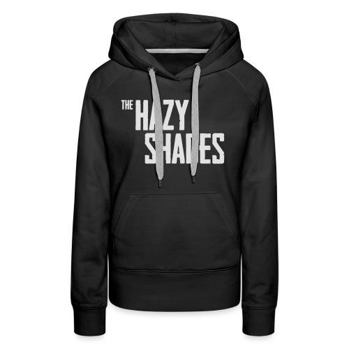 The Hazy Shades - Black T shirt - Women's Premium Hoodie