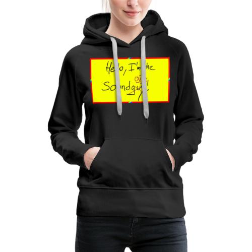 hello, I am the sound girl - yellow sign - Women's Premium Hoodie