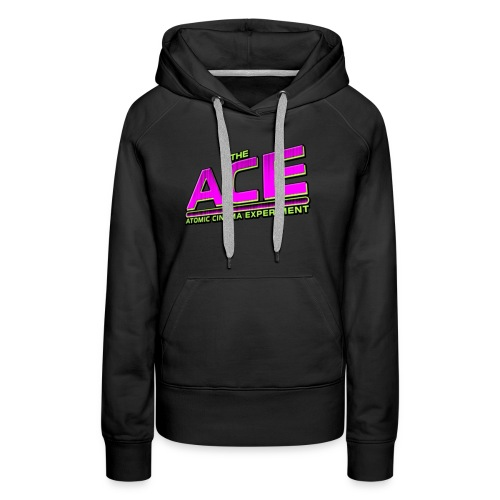 The ACE Atomic Cinema Experiment - Women's Premium Hoodie