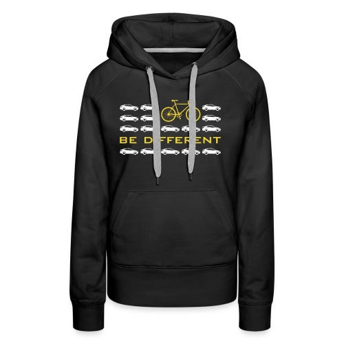 be different Auto Fahrrad Bike car anders einzig - Women's Premium Hoodie