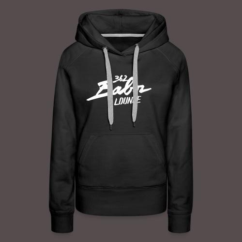 Männer T-Shirt 362BabozLOUNGE - Frauen Premium Hoodie