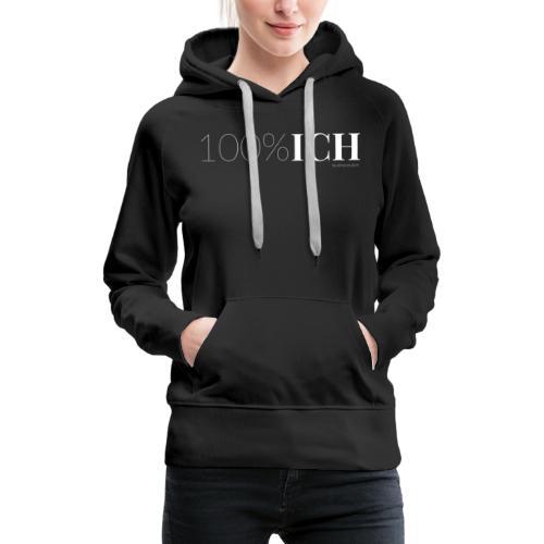 100%ICH weiss - Frauen Premium Hoodie