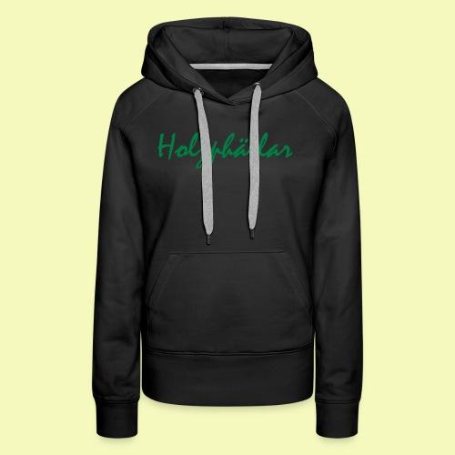 Schriftzug Grün - Frauen Premium Hoodie