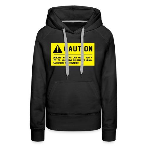 Caution - Frauen Premium Hoodie