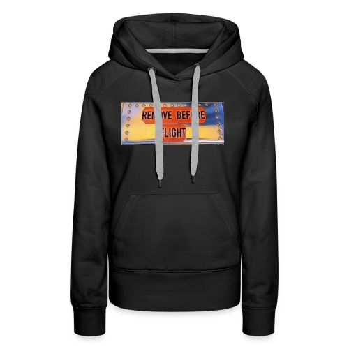 Remove before flight 3 - Frauen Premium Hoodie