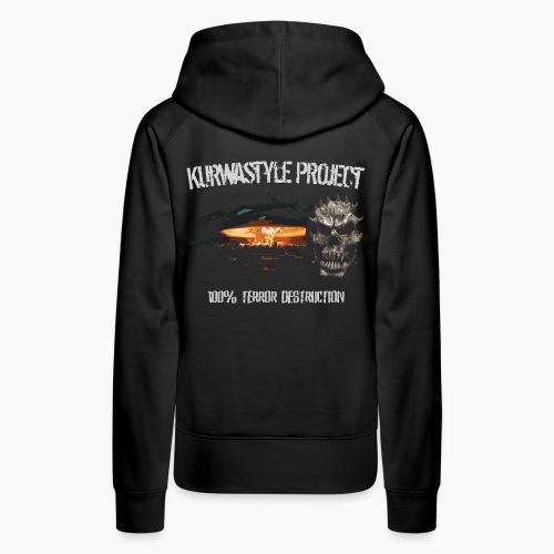 Kurwastyle Project - 100% Terror Destruction - Women's Premium Hoodie