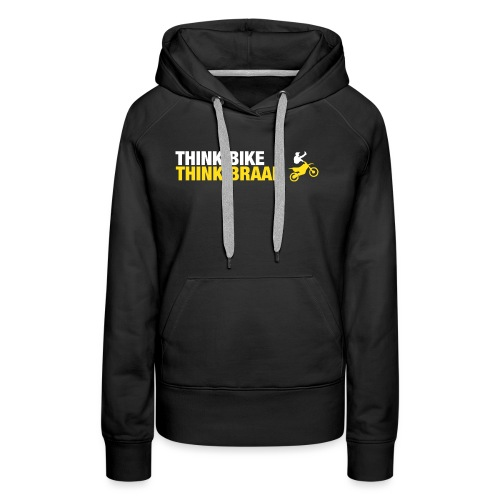 Think Braap - Women's Premium Hoodie