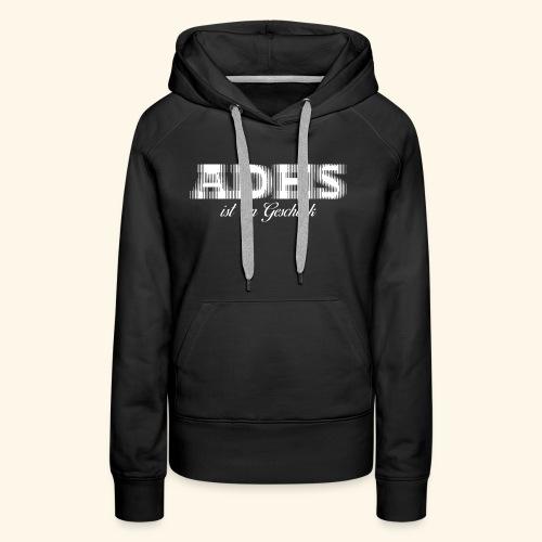 ADHS - Frauen Premium Hoodie