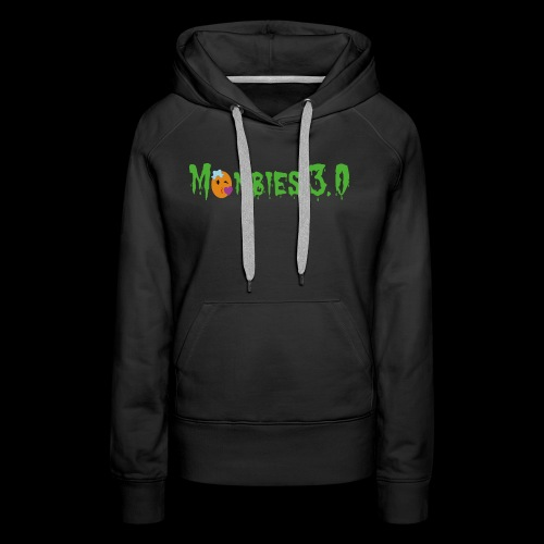 Mombies 3.0 - Frauen Premium Hoodie