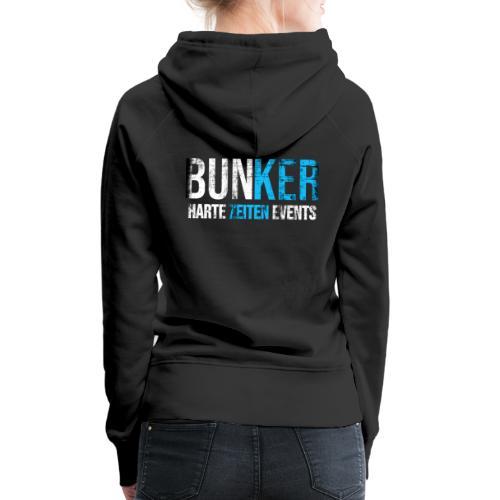Bunker & Harte Zeiten Supporter - Frauen Premium Hoodie