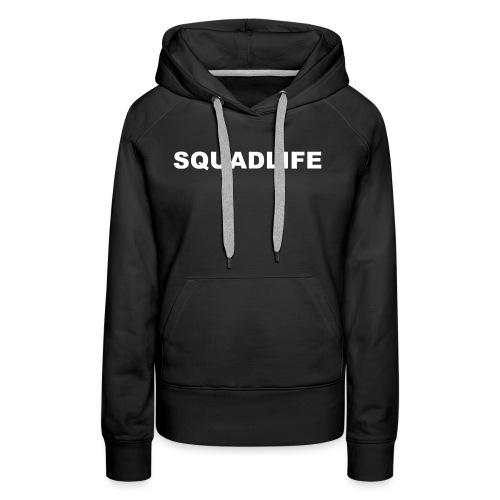 SQUADLIFE Schriftzug Design mit Rückendruck - Frauen Premium Hoodie