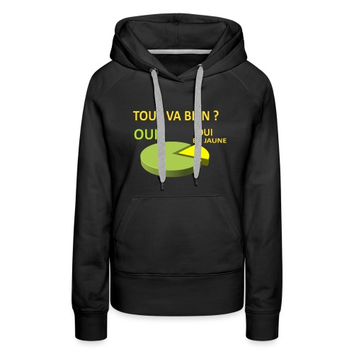 DEFAKATOR Tout Va Bien En Jaune - Sweat-shirt à capuche Premium pour femmes