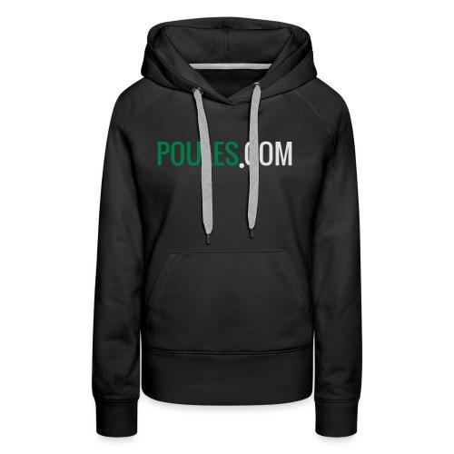 Poules-com - Vrouwen Premium hoodie