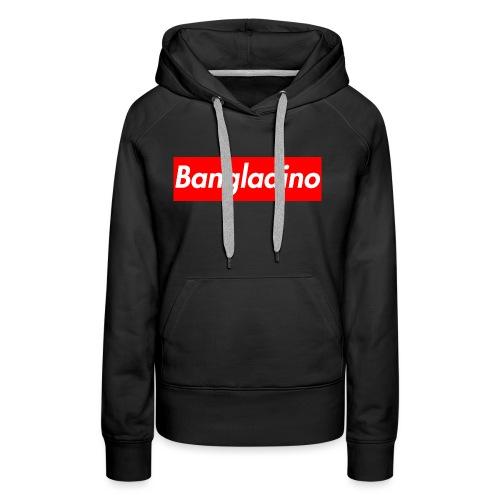 Bangladino - Felpa con cappuccio premium da donna