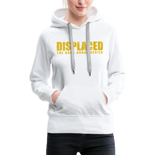 Displaced (Yellow) Branding - Women's Premium Hoodie