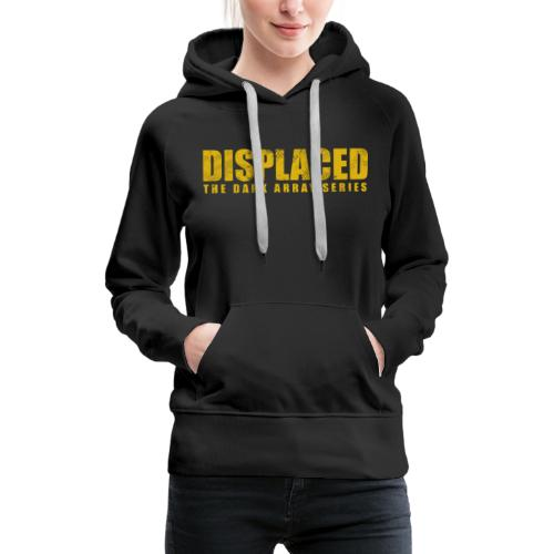 Displaced (Yellow) Branding - Women's Premium Hoodie