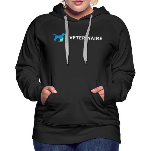 Vétérinaire, un métier qui a son importance - Sweat-shirt à capuche Premium pour femmes