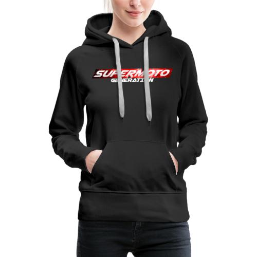 Supermoto Generation Hoodie - Frauen Premium Hoodie